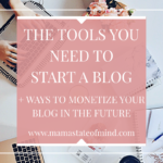 The Tools You Need To Start A Blog