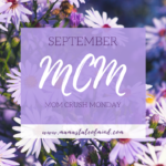 September Mom Crush Monday