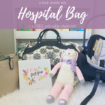 What's Inside My Hospital Bag + A Free Checklist!